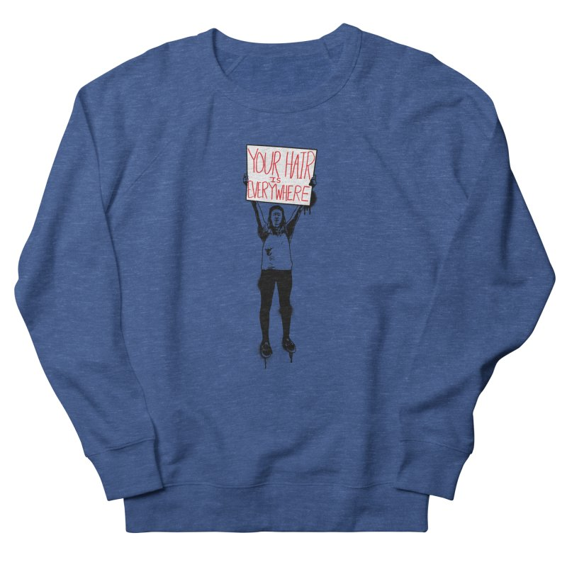 Trump Protester - Your Hair Is Everywhere  Men's French Terry Sweatshirt by Washed Up Emo