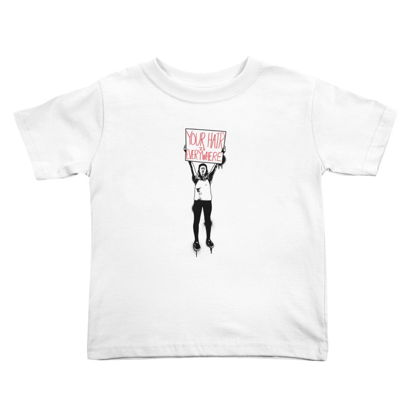Trump Protester - Your Hair Is Everywhere  Kids Toddler T-Shirt by Washed Up Emo
