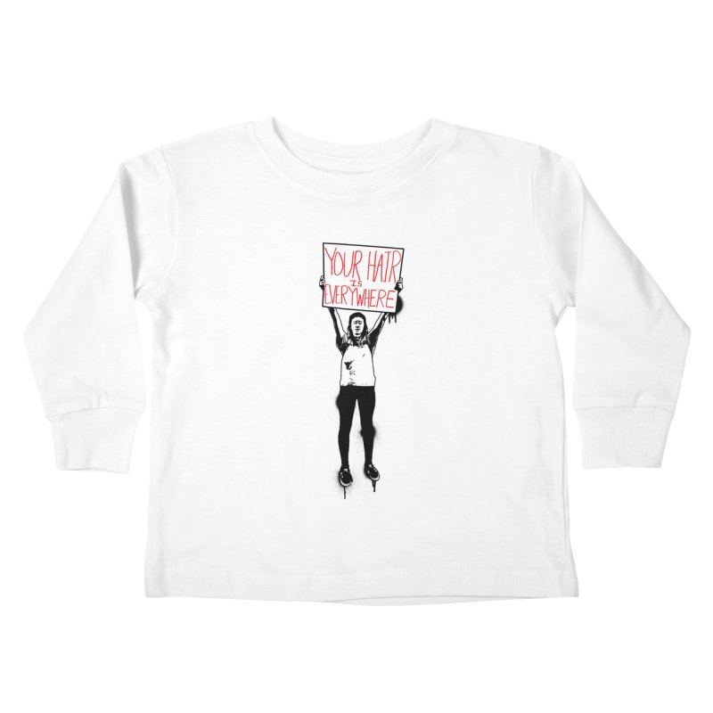 Trump Protester - Your Hair Is Everywhere  Kids Toddler Longsleeve T-Shirt by Washed Up Emo