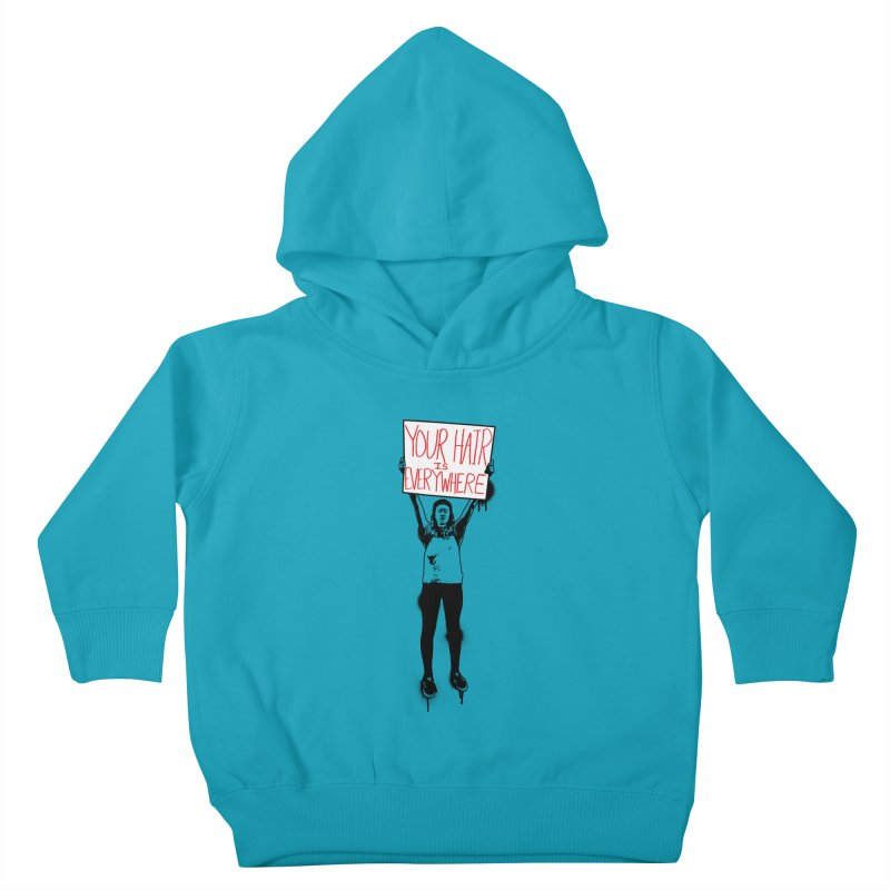 Trump Protester - Your Hair Is Everywhere  Kids Toddler Pullover Hoody by Washed Up Emo