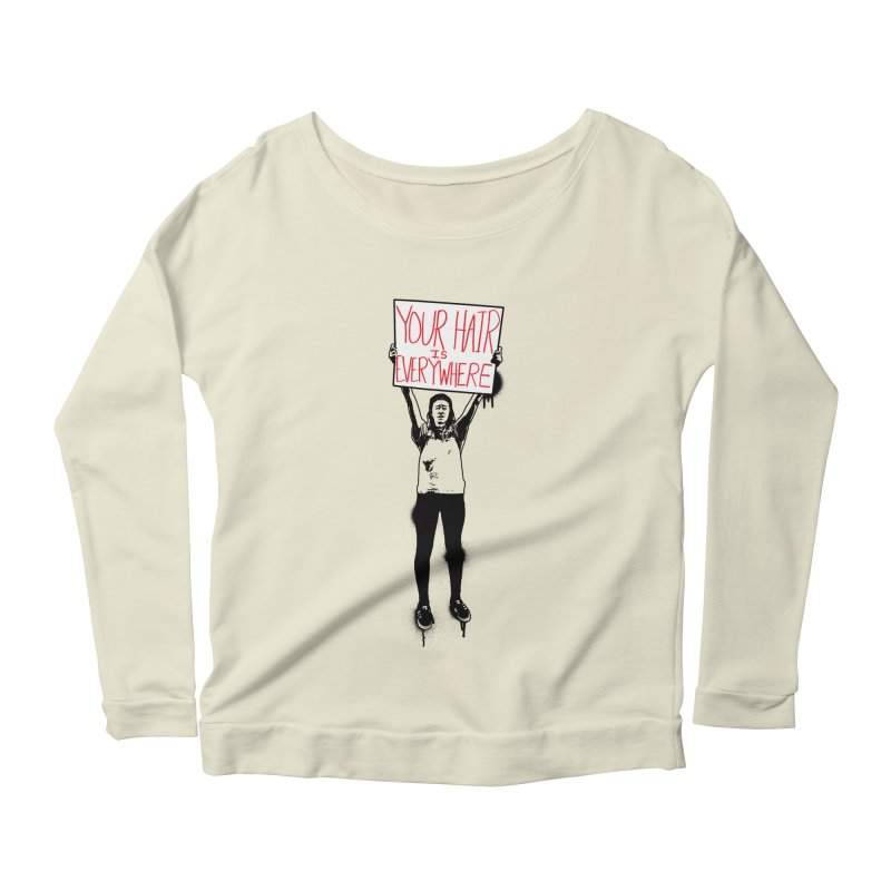 Trump Protester - Your Hair Is Everywhere  Women's Scoop Neck Longsleeve T-Shirt by Washed Up Emo