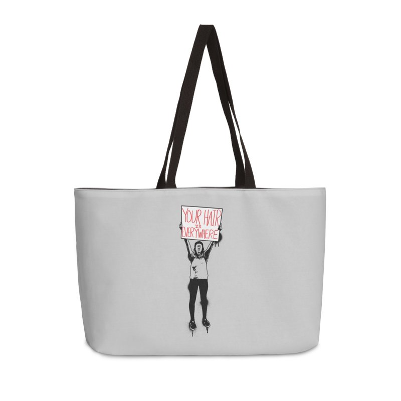 Trump Protester - Your Hair Is Everywhere  Accessories Weekender Bag Bag by Washed Up Emo