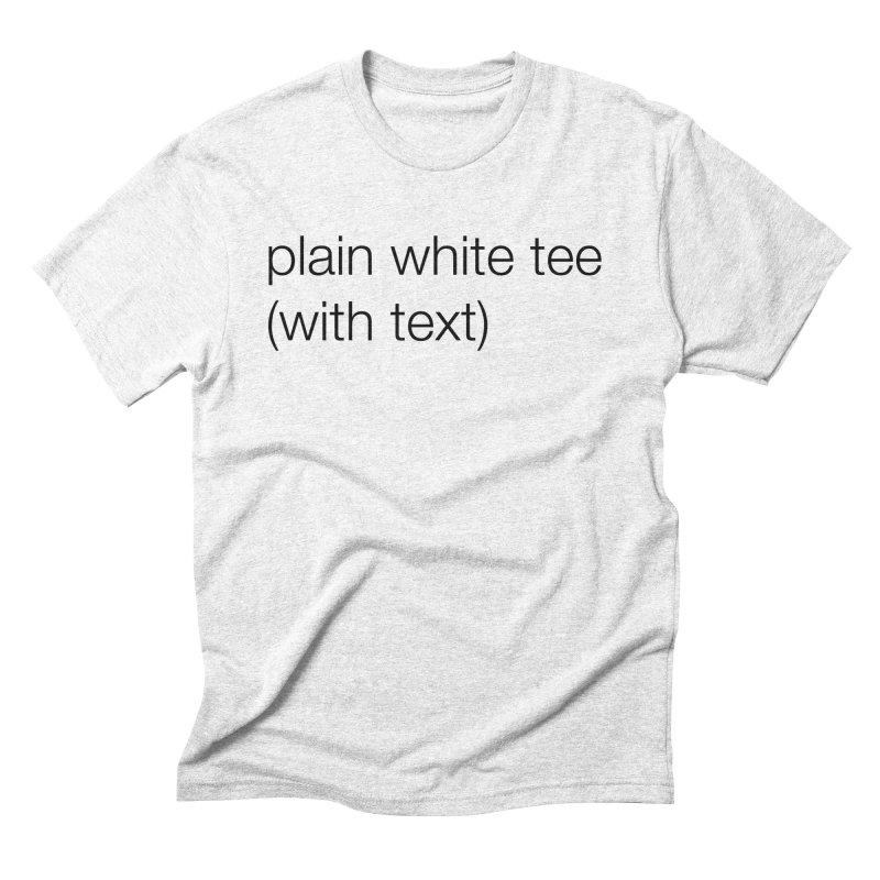 plain Men's Triblend T-shirt by wat