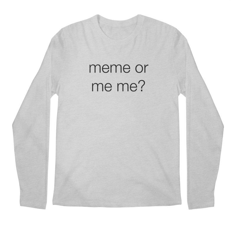 me me Men's Regular Longsleeve T-Shirt by wat