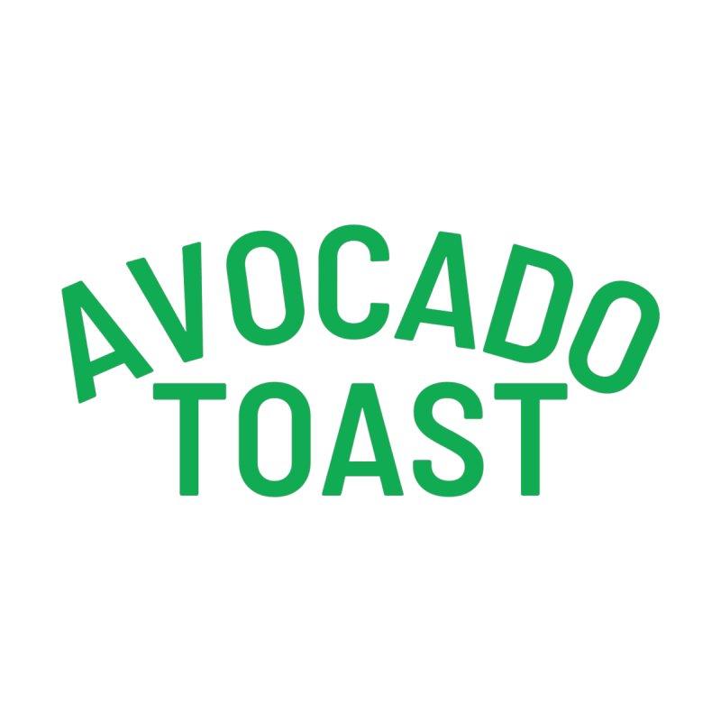 Avocado Toast (Green Text) Women's T-Shirt by Watch Learn Eat Shop