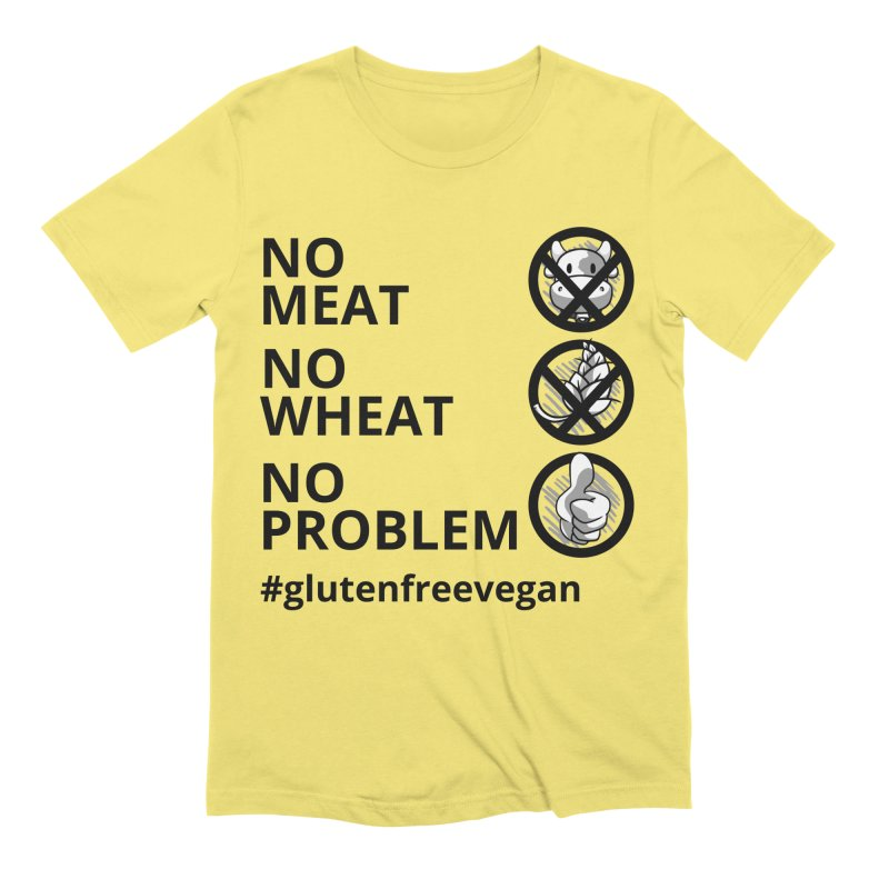 No Meat No Wheat No Problem Men's T-Shirt by Watch Learn Eat Shop