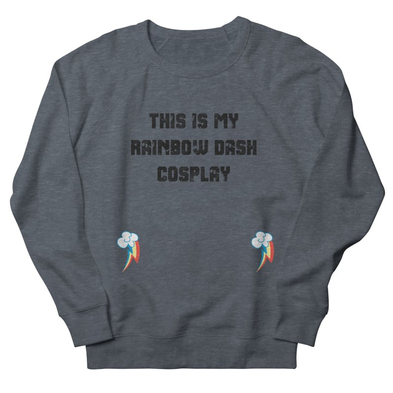 Rainbow Dash Cosplay Men's French Terry Sweatshirt by WatchPony Clothing Collection