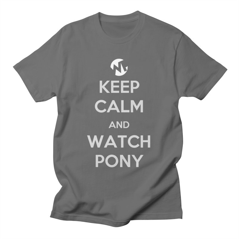 Keep Calm and WatchPony Women's T-Shirt by WatchPony Clothing Collection
