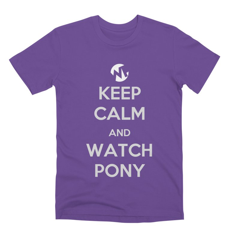 Keep Calm and WatchPony Men's Premium T-Shirt by WatchPony Clothing Collection