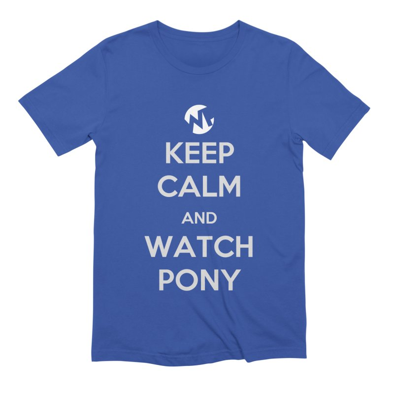 Keep Calm and WatchPony Men's Extra Soft T-Shirt by WatchPony Clothing Collection