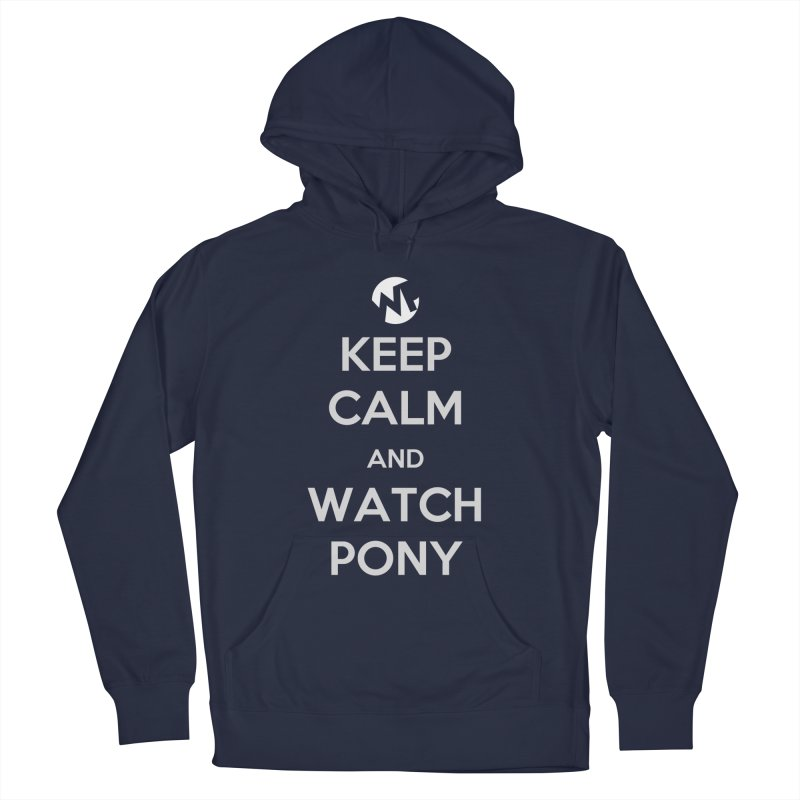 Keep Calm and WatchPony Men's Pullover Hoody by WatchPony Clothing Collection