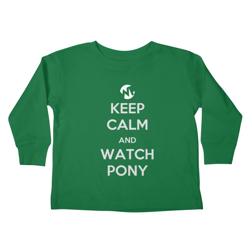 Keep Calm and WatchPony Kids Toddler Longsleeve T-Shirt by WatchPony Clothing Collection