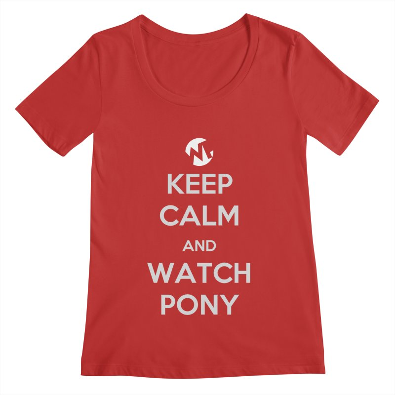 Keep Calm and WatchPony Women's Regular Scoop Neck by WatchPony Clothing Collection