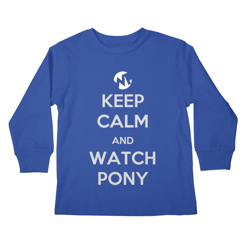 Keep Calm and WatchPony Kids Longsleeve T-Shirt by WatchPony Clothing Collection
