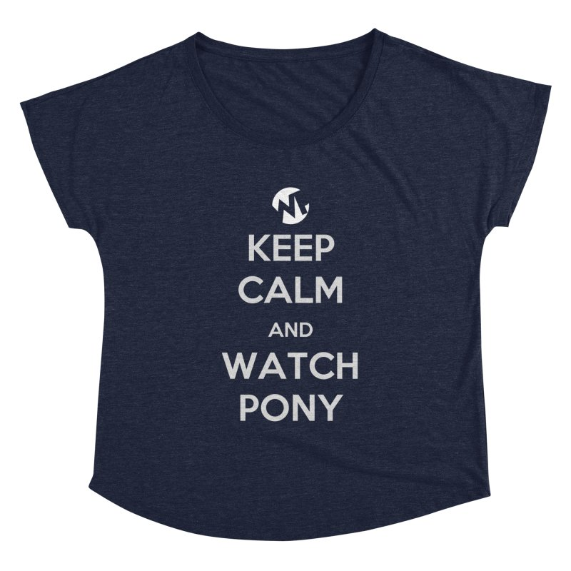 Keep Calm and WatchPony Women's Scoop Neck by WatchPony Clothing Collection