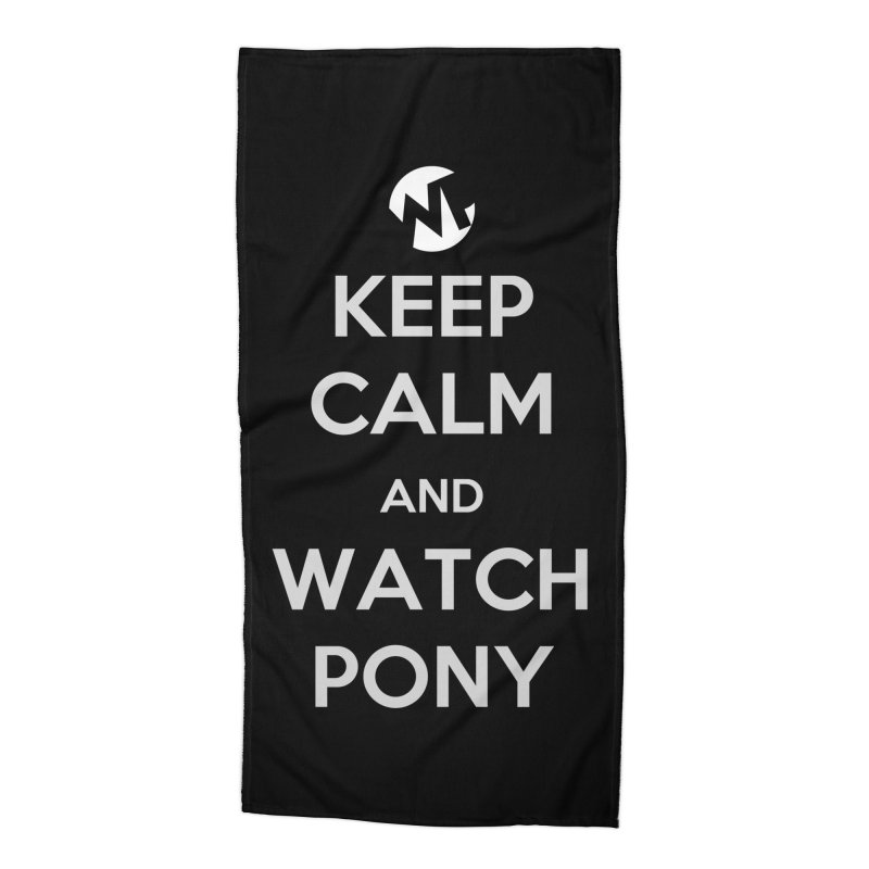 Keep Calm and WatchPony Accessories Beach Towel by WatchPony Clothing Collection