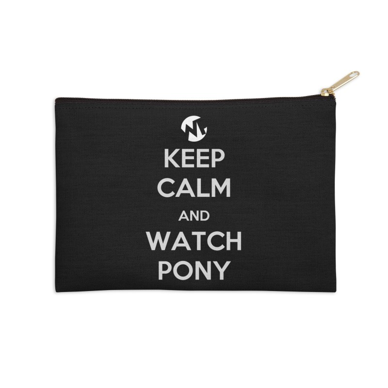 Keep Calm and WatchPony Accessories Zip Pouch by WatchPony Clothing Collection