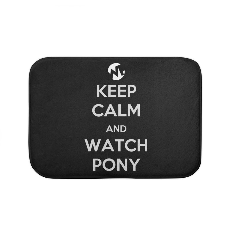 Keep Calm and WatchPony Home Bath Mat by WatchPony Clothing Collection