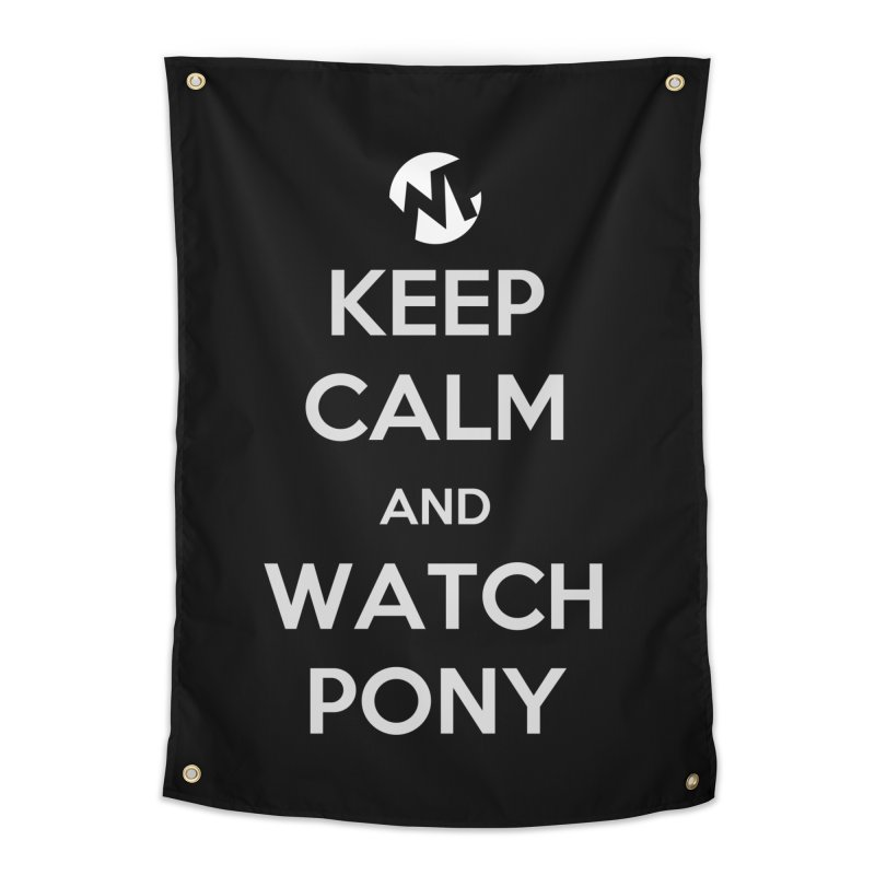 Keep Calm and WatchPony Home Tapestry by WatchPony Clothing Collection