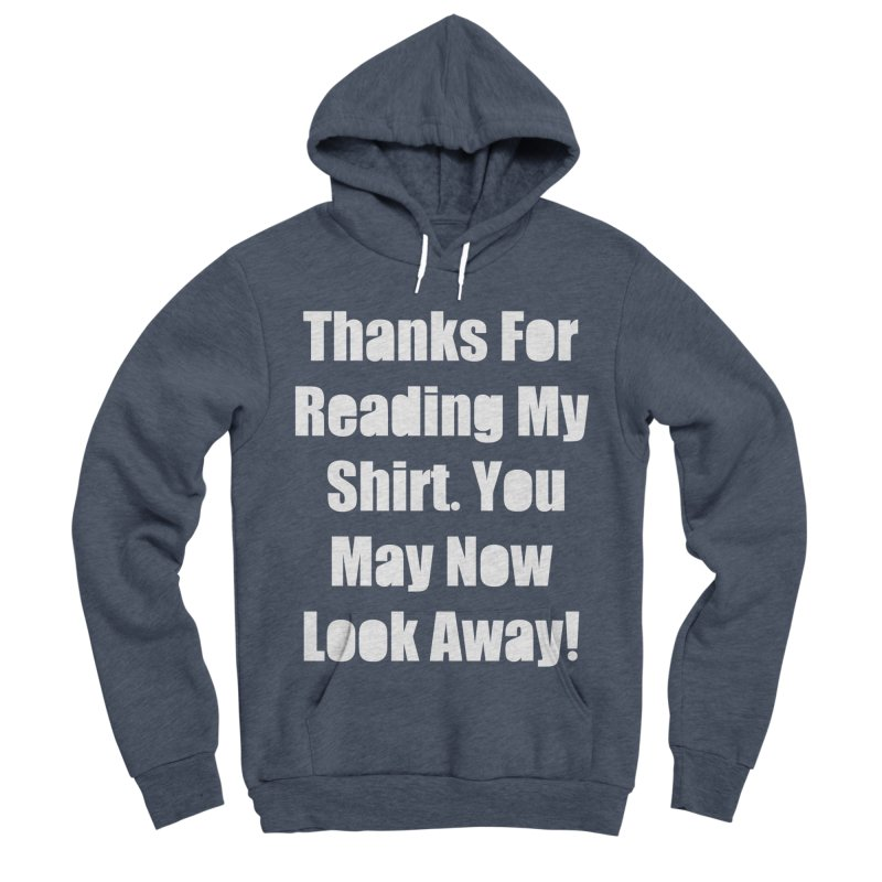 You May Now Look Away Women's Sponge Fleece Pullover Hoody by WatchPony Clothing Collection