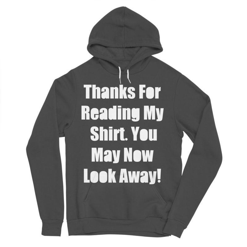 You May Now Look Away Men's Sponge Fleece Pullover Hoody by WatchPony Clothing Collection