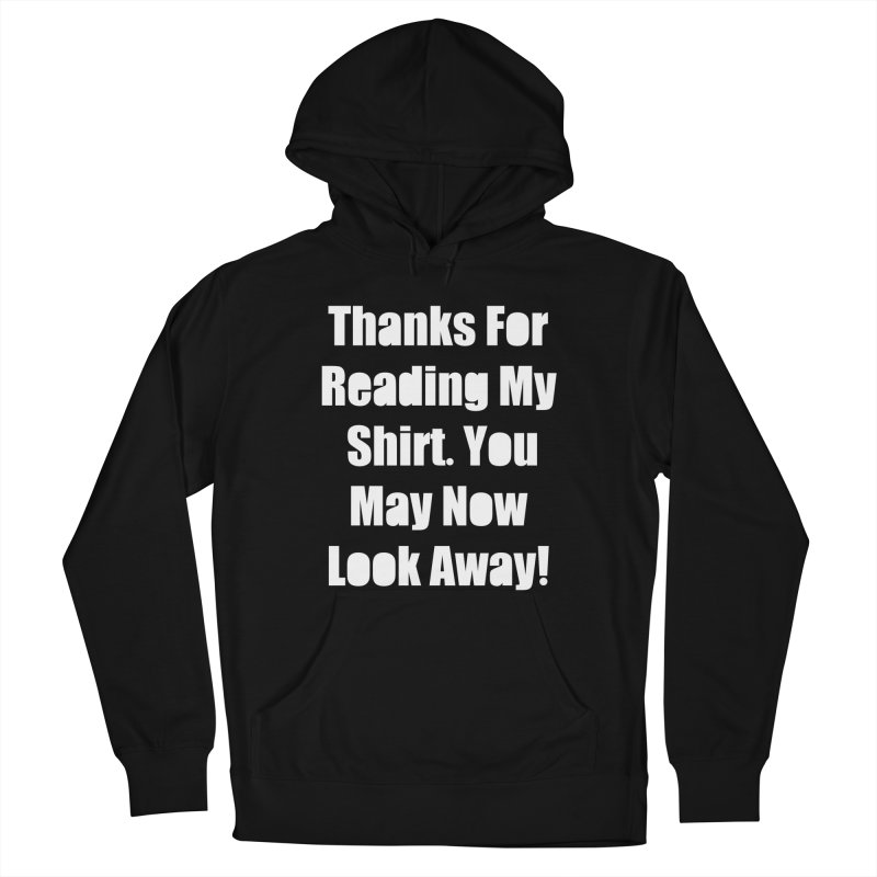 You May Now Look Away Women's French Terry Pullover Hoody by WatchPony Clothing Collection