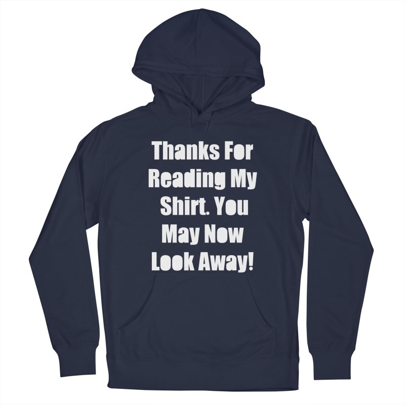 You May Now Look Away Men's Pullover Hoody by WatchPony Clothing Collection