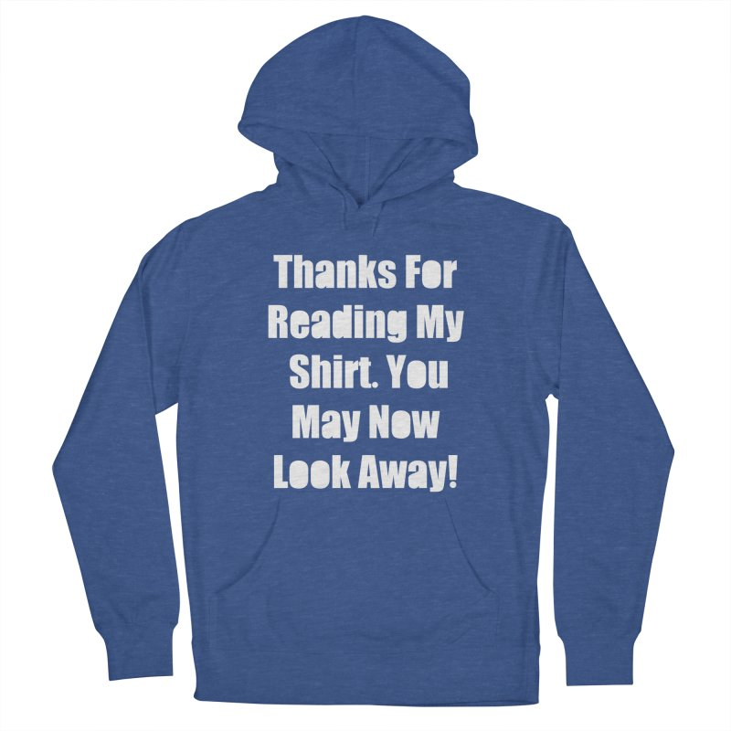 You May Now Look Away Women's Pullover Hoody by WatchPony Clothing Collection
