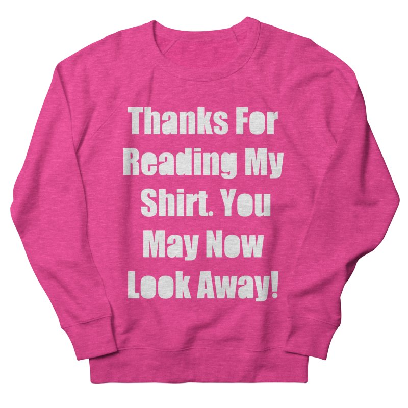 You May Now Look Away Men's Sweatshirt by WatchPony Clothing Collection