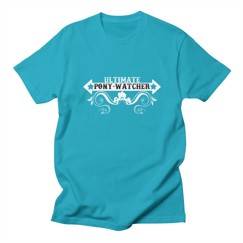Ultimate Pony Watcher Men's Regular T-Shirt by WatchPony Clothing Collection