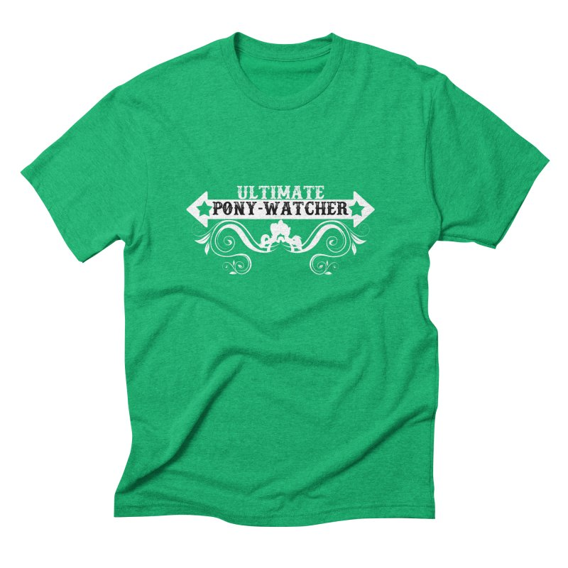 Ultimate Pony Watcher Men's Triblend T-Shirt by WatchPony Clothing Collection