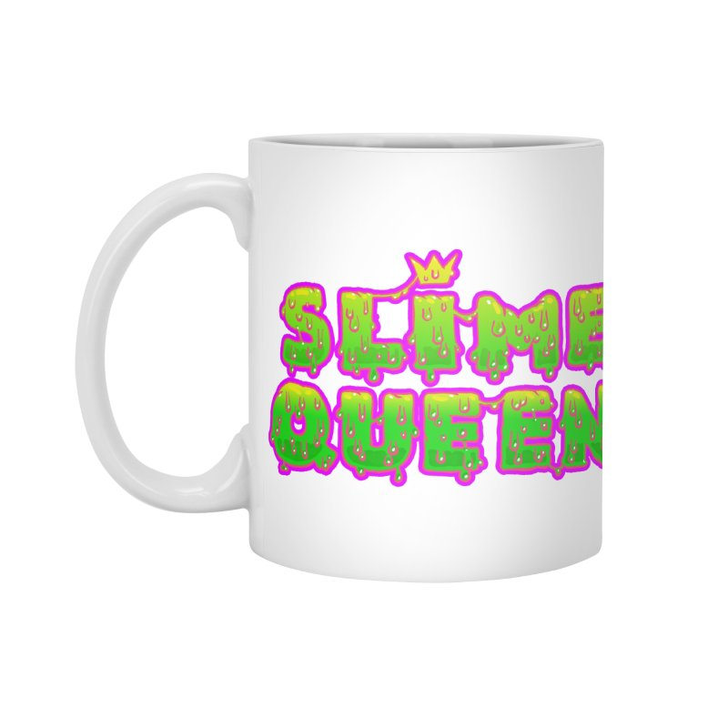 SLiME QUEEN Accessories Mug by Hey there, Waterbear!