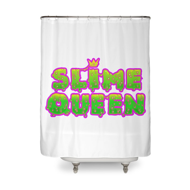 SLiME QUEEN Home Shower Curtain by Hey there, Waterbear!
