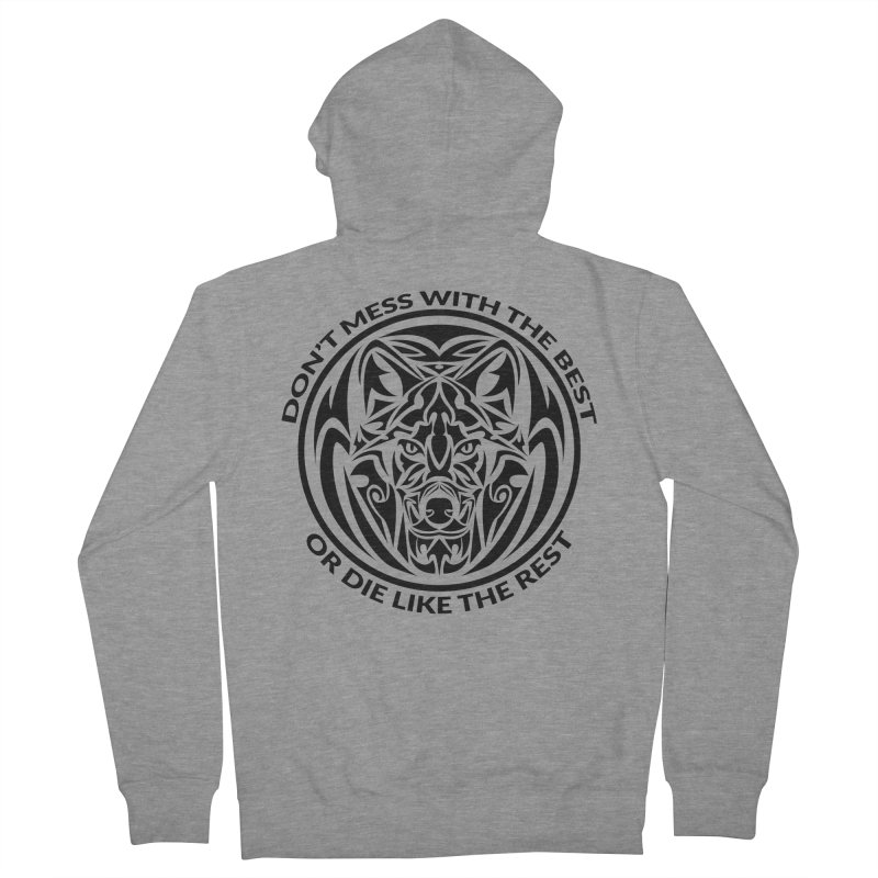 Don't Mess with The Best Women's Zip-Up Hoody by WaWaTees Shop
