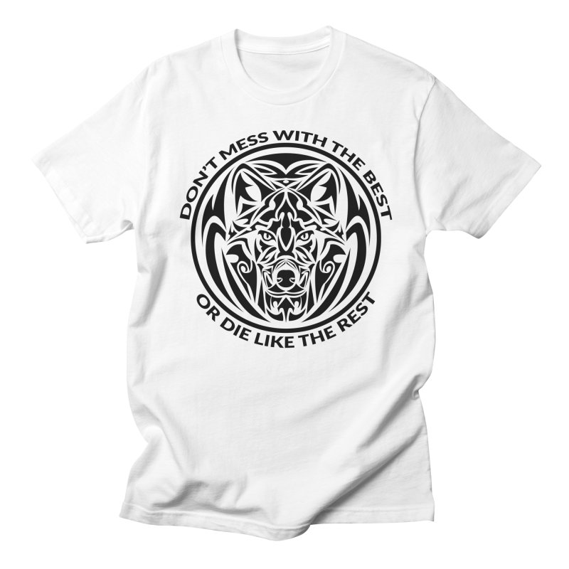 Don't Mess with The Best Men's T-shirt by WaWaTees Shop