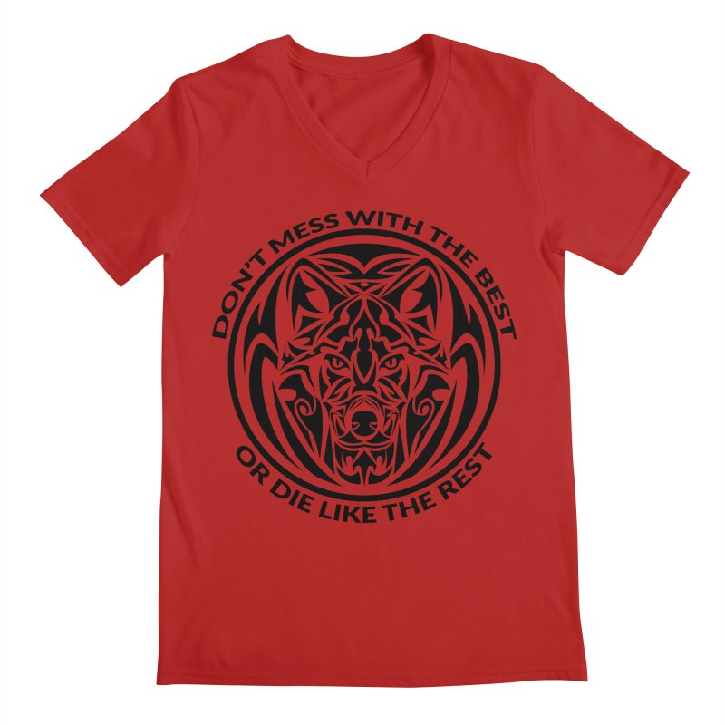 Don't Mess with The Best Men's V-Neck by WaWaTees Shop