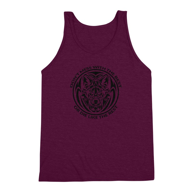 Don't Mess with The Best Men's Triblend Tank by WaWaTees Shop