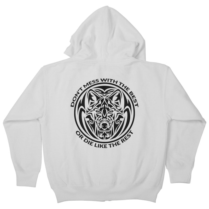 Don't Mess with The Best Kids Zip-Up Hoody by WaWaTees Shop