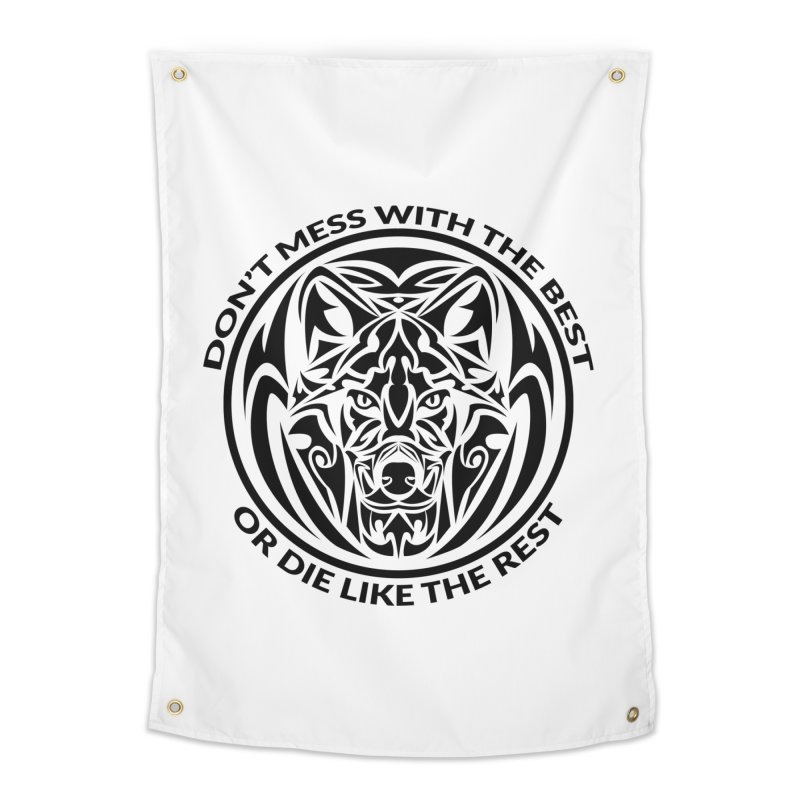 Don't Mess with The Best Home Tapestry by WaWaTees Shop