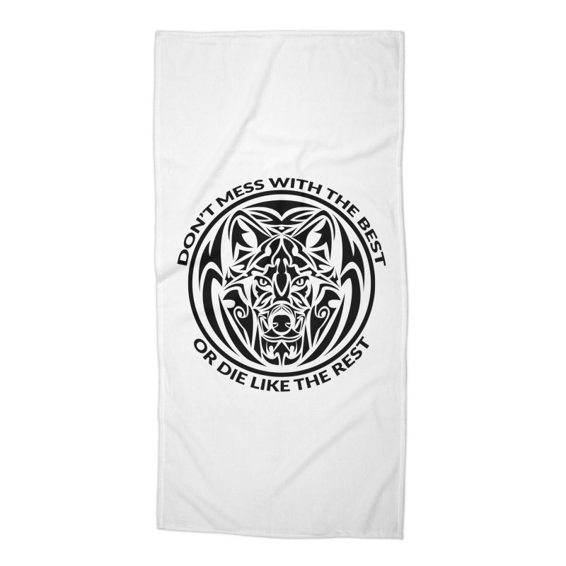 Don't Mess with The Best Accessories Beach Towel by WaWaTees Shop