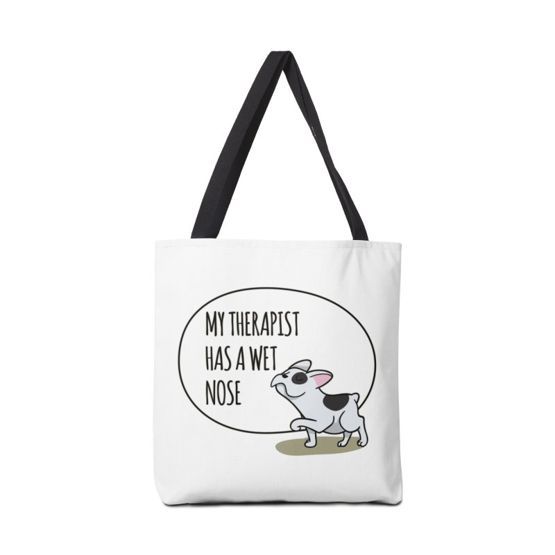 My Therapist Has a Wet Nose Accessories Bag by WaWaTees Shop