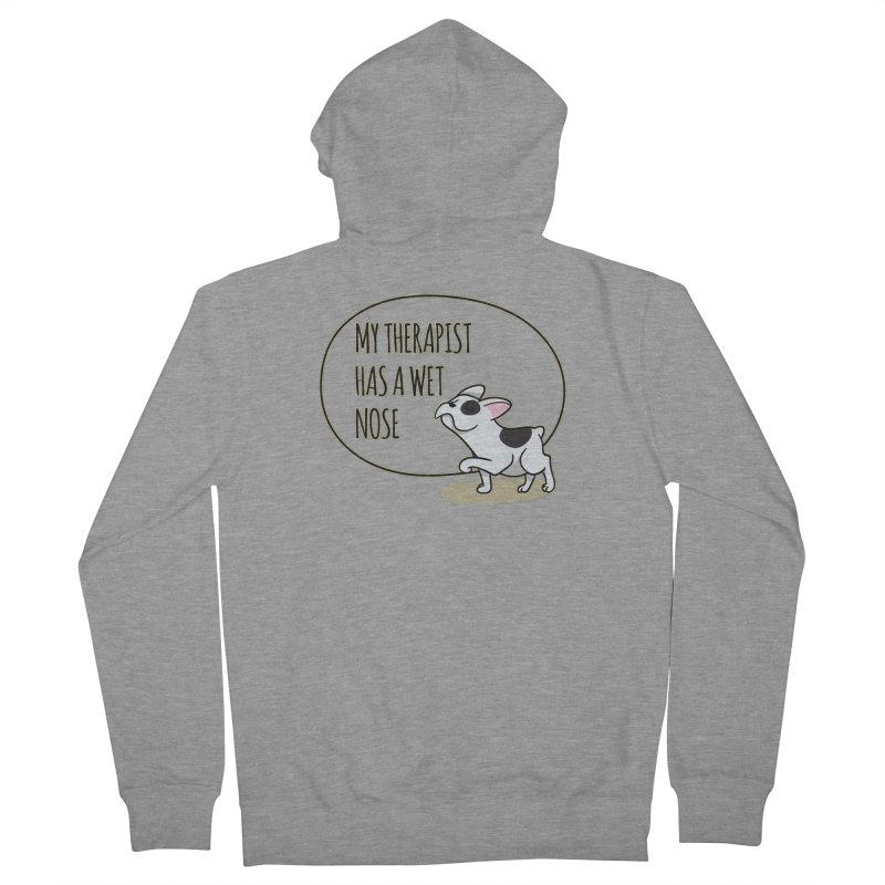 My Therapist Has a Wet Nose Women's Zip-Up Hoody by WaWaTees Shop