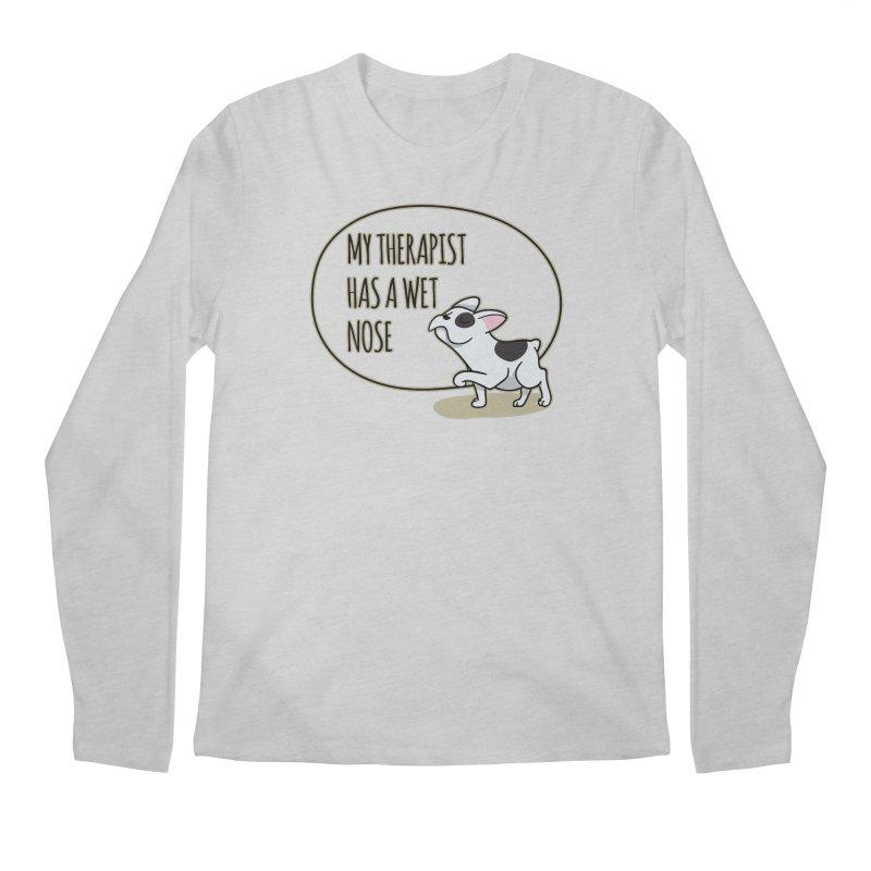 My Therapist Has a Wet Nose Men's Longsleeve T-Shirt by WaWaTees Shop