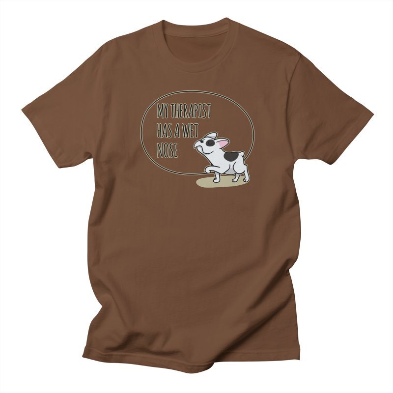 My Therapist Has a Wet Nose Men's T-Shirt by WaWaTees Shop