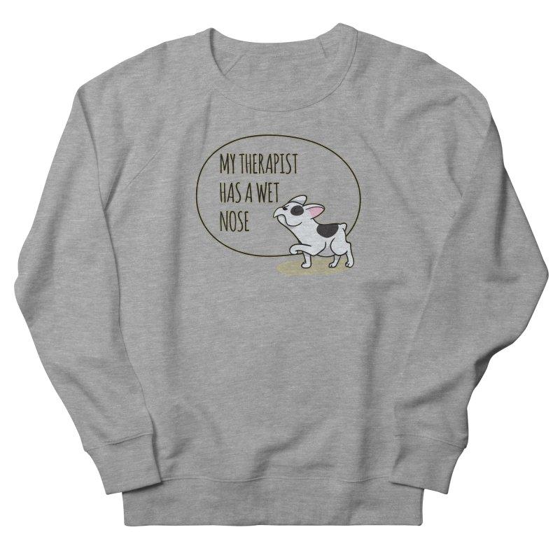 My Therapist Has a Wet Nose Men's Sweatshirt by WaWaTees Shop