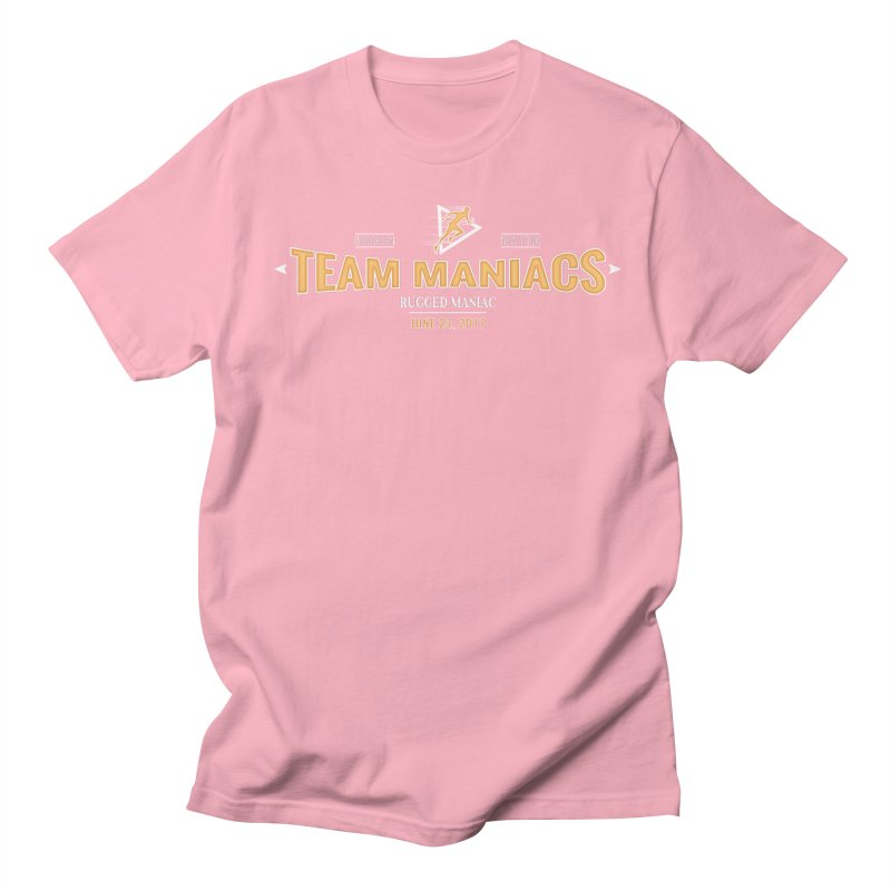 Team Maniacs Women's Unisex T-Shirt by WaWaTees Shop