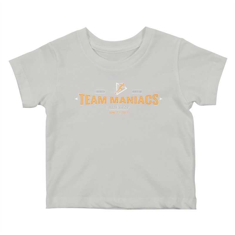 Team Maniacs Kids Baby T-Shirt by WaWaTees Shop