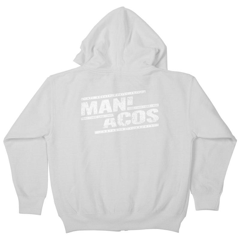 Maniacos v1 Kids Zip-Up Hoody by WaWaTees Shop