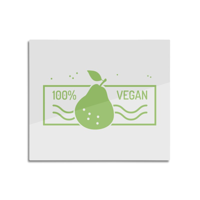 100% Vegan Home Mounted Aluminum Print by WaWaTees Shop