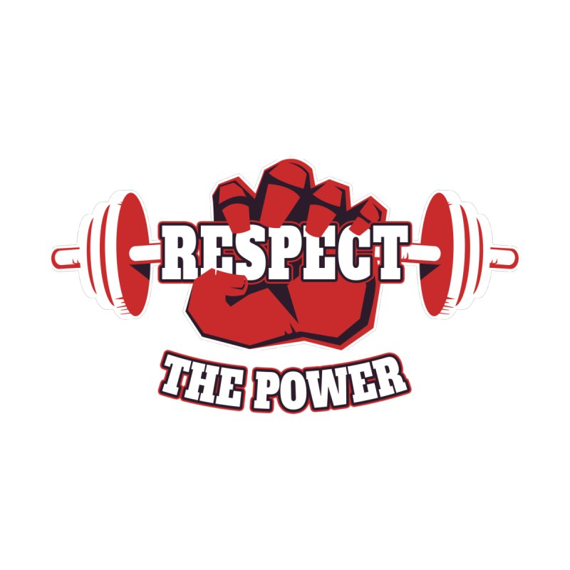 Respect The Power None  by WaWaTees Shop
